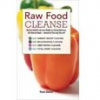 Thumbnail image for Raw Food Cleanse Review